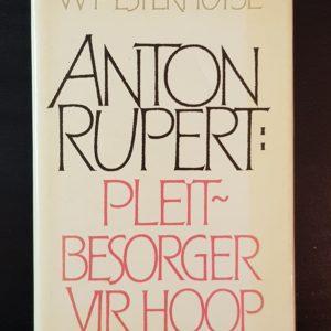Anton_Rupert_Pleitbesorger_vir_hoop_Esterhuyse