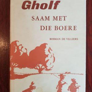 Gholf-saam-met-die-boere