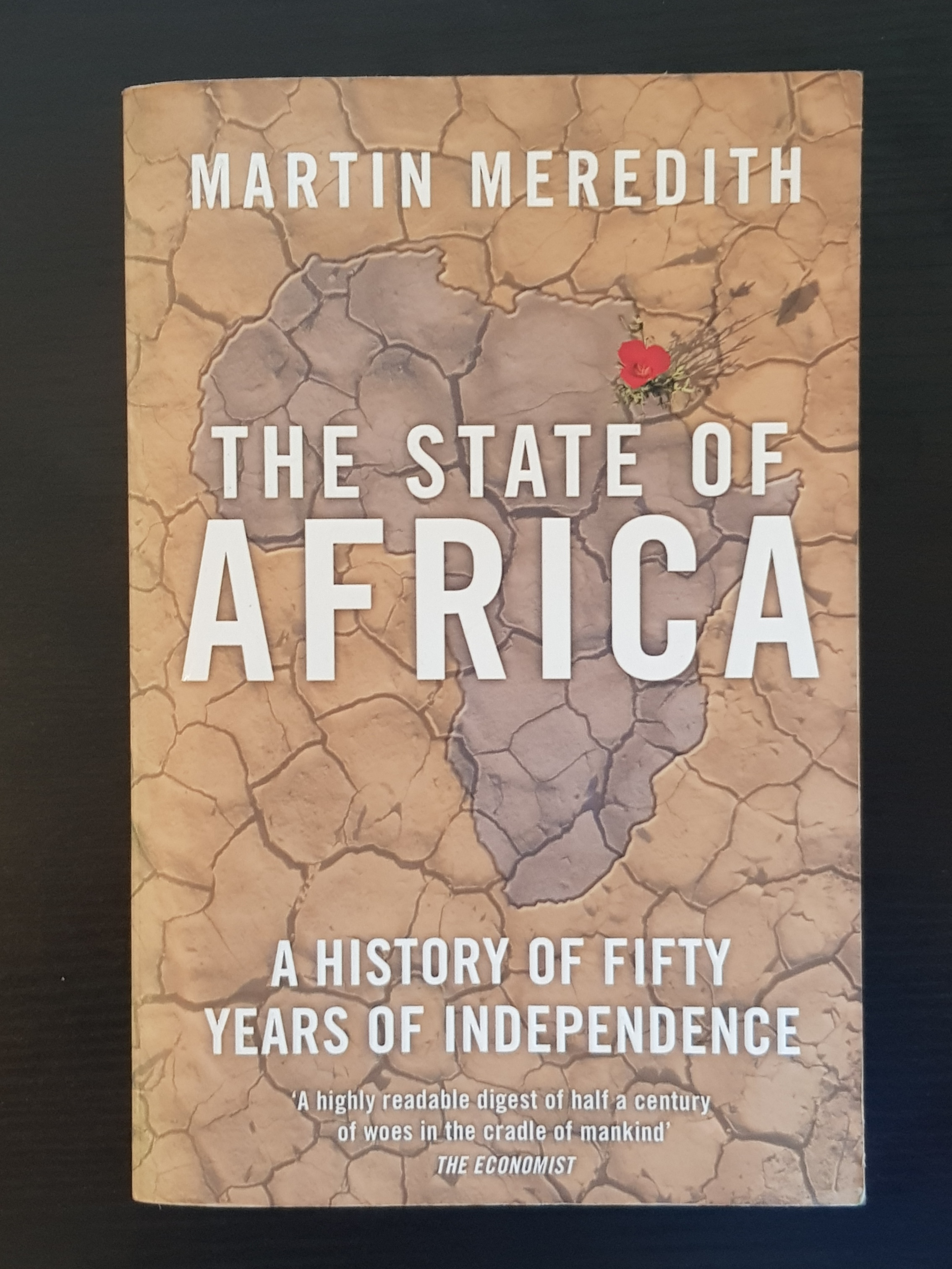 The State of Africa: A History of Fifty Years of Independence – Martin  Meredith. 🔍. state_of_africa-meredith