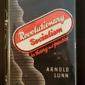 Revolutionary_Socialism_in_Theory_and_Practice_Arnold_Lunn