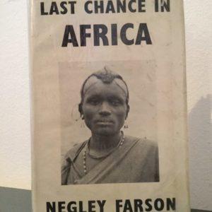 last_chance_africa_negley_farson