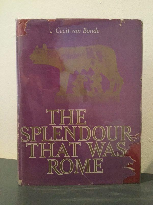 splendour_that_was_Rome_Cecil_von_Bonde