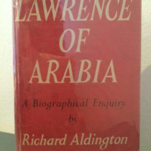 lawrence_of_arabia_biographical_enquiry_richard_aldington