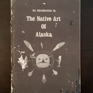 An_Introduction_to_the_Native_Art_of_Alaska