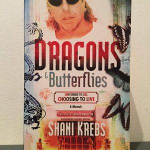 Dragons_&_Butterflies_Sentenced_to_Die_Choosing_to_Live_Shani_Krebs