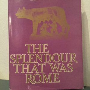 The_Splendour_that_was_Rome_Cecil_von_Bonde