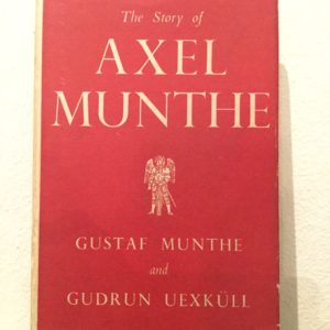 The_Story_of_Axel_Munthe_Gustaf_Munthe_Gudrun_Uexküll