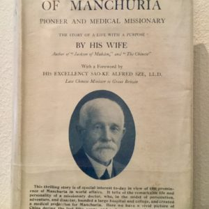 Dugald_Christie_of_Manchuria_Pioneer_and_Medical_Missionary