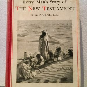 Every_Man's_Story of_The_New_Testament_Nairne