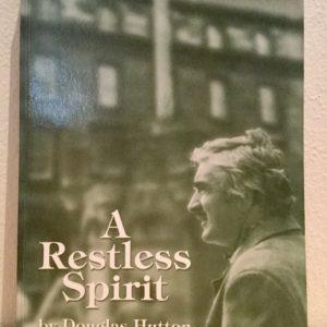 A_Restless_Spirit_Further_Memoirs_of_a_Roving_Scot_Douglas_Hutton