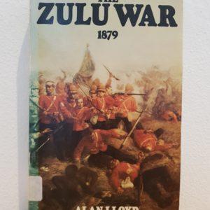 The_Zulu_War_1879_Alan_Lloyd