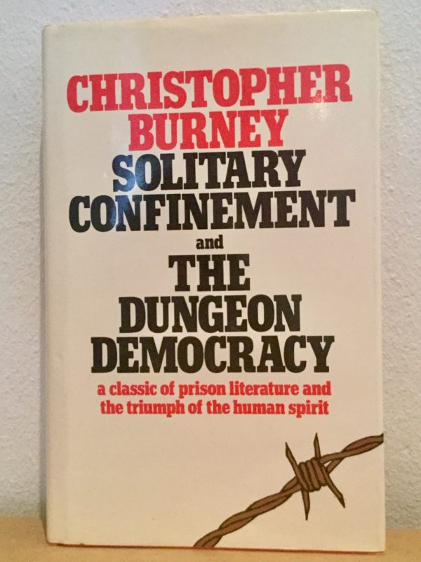 Solitary_Confinement_The_Dungeon_Democracy_Christopher_Burney