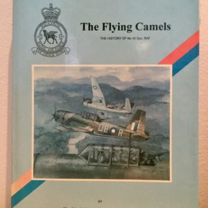The_Flying_Camels_The_history_of_No_45_Sqn_RAF_Jefford_Signed