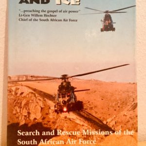 Fire_Flood_and_Ice_Search_and_Rescue_Missions_of_the_South_African_Air_Force_Dick_Lord