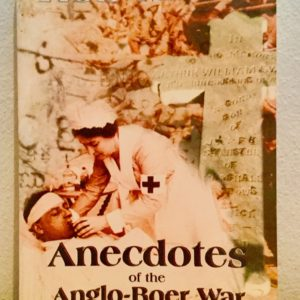 Anecdotes_of_the_Anglo_Boer_War_Rob_Milne