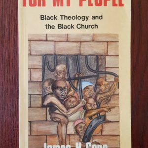 For_My_People_Black_Theology_and_the_Black_Church_James_Cone