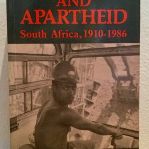 Capitalism and Apartheid: South Africa 1910-1986 - Merle Lipton