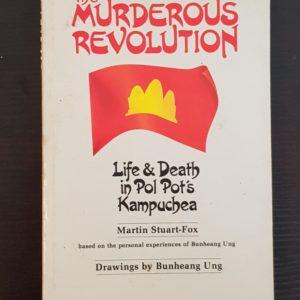 The_Murderous_Revolution_Life_and_Death_in_Pol_Pot's_Kampuchea_Martin_Stuart-Fox