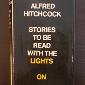Stories_to_be_Read_with_the_Lights_on_Alfred_Hitchcock