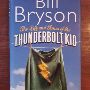 The_Life_and_Times_of_the_Thunderbolt_Kid_Bill_Bryson
