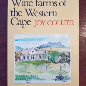 Wine_Farms_of_the_Western_Cape_Joy_Collier_Signed_numbered_limited