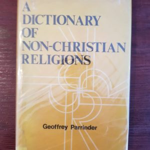 A_Dictionary_of_Non-Christian_Religions_Geoffrey_Parrinder