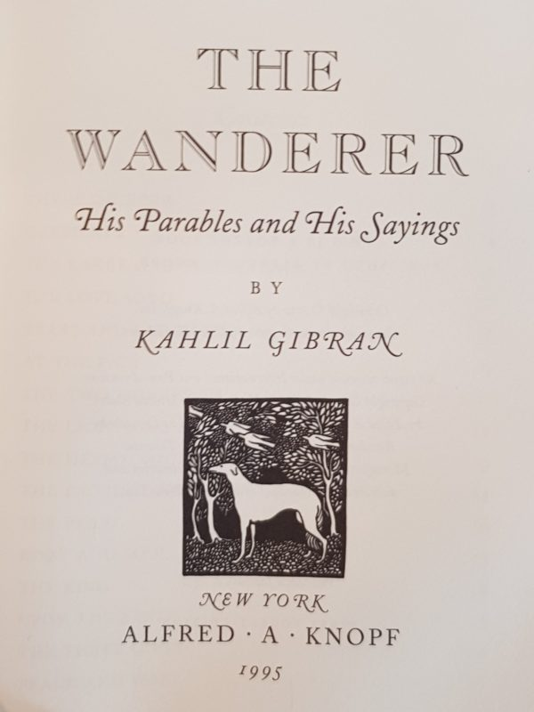 The_Wanderer_His_Parables_and_His_Sayings_Kahlil_Gibran