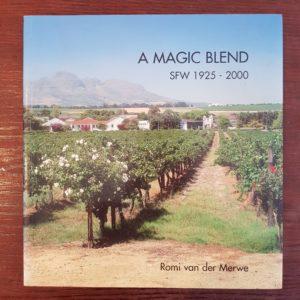 A_Magic_Blend_Stellenbosch_Farmers'_Winery_1925_2000_Romi_van_der_Merwe