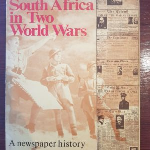 South_Africa_in_Two_World_Wars_A_newspaper_history_Alhadeff