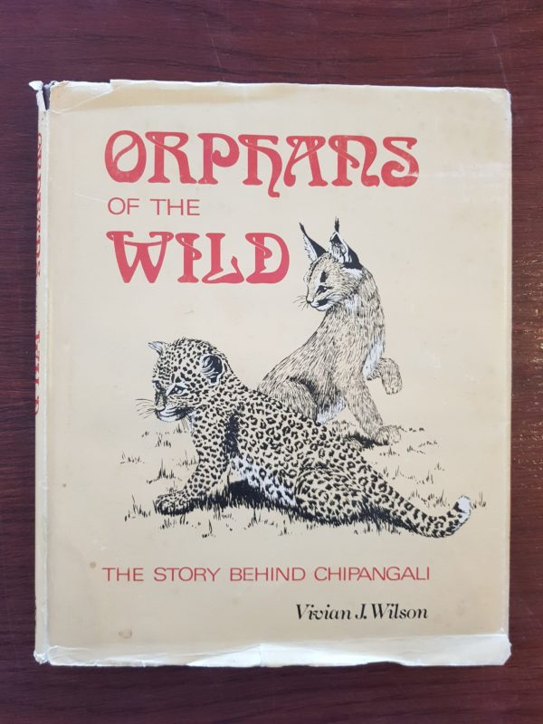 Orphans_of_the_Wild_Chipangali_Vivian_Wilson_Signed