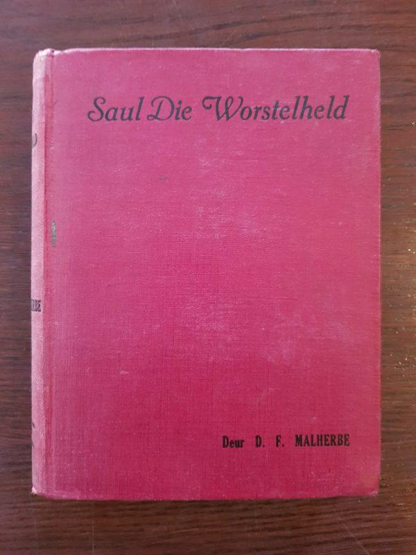 Saul_die_Worstelheld_Malherbe_Eerste_uitgawe