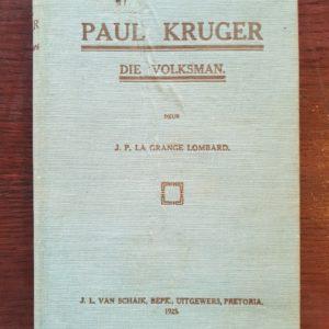 Paul_Kruger_Die_Volksman_La_Grange_Lombard
