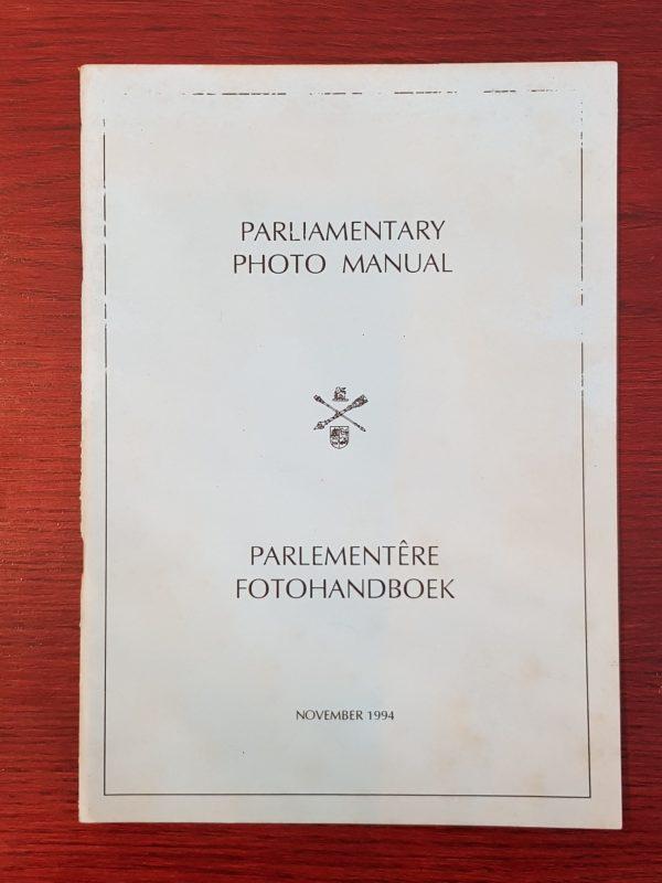 Parliamentary_Photo_Manual_Parlementêre_Fotohandboek_November_1994