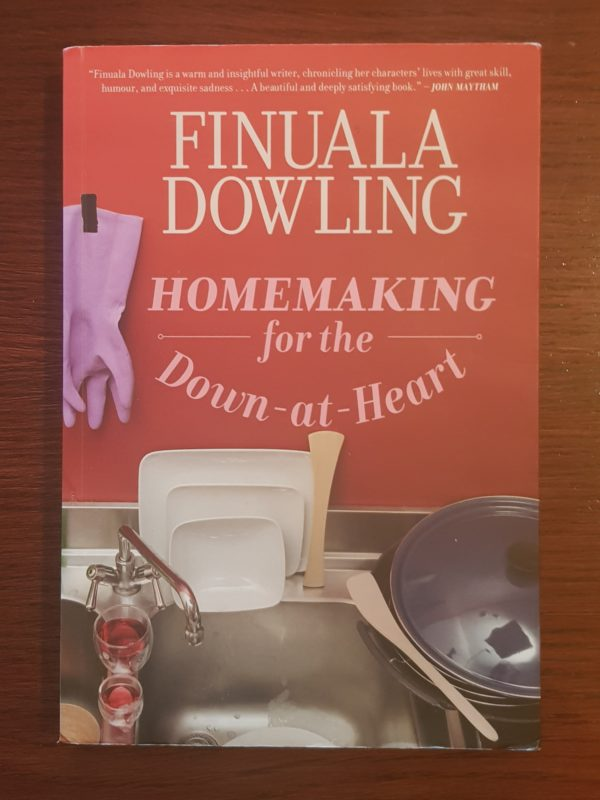Homemaking_for_the_Down-at-Heart_Finuala_Dowling