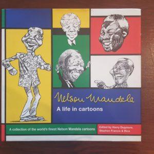 Nelson_Mandela_A_Life_in_Cartoons_Dugmore_Francis_Rico