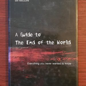 A_Guide_to_The_End_of_the_World_Bill_McGuire