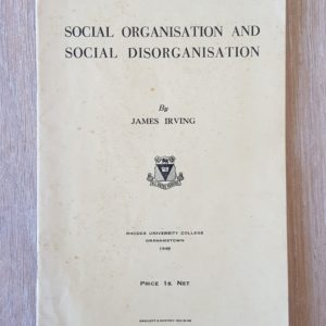 Social_Organisation_and_Social_Disorganisation_James_Irving
