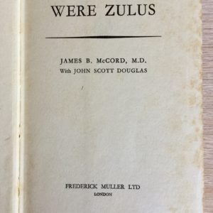 My_Patients_were_Zulus_McCord_Douglas