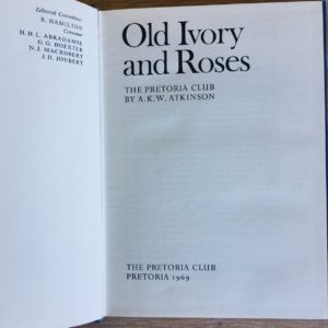 Old_Ivory_And_Roses_The_Pretoria_Club_Atkinson