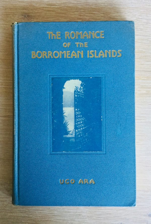 The_Romance_of_the_Borromean_Islands_Ugo_Ara