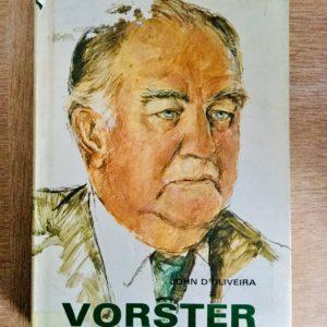 Vorster_The_Man_John_D'Oliviera
