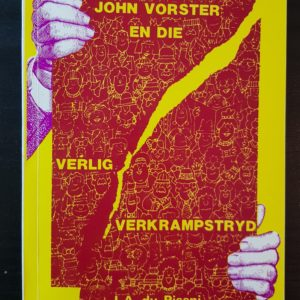 John_Vorster_Verlig_Verkrampstryd_Du_Pisani