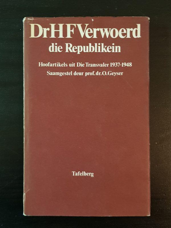 Verwoerd_Republikein_Hoofartikels_Transvaler_1937-1848_Geyser