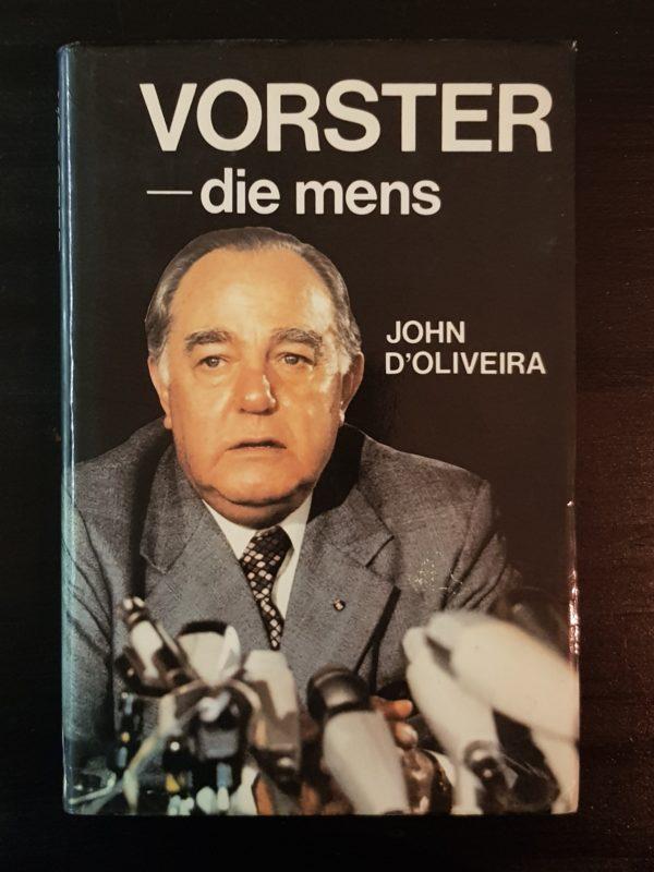 Vorster_die_mens_John_D'Oliveira