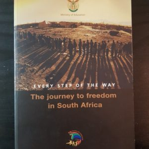 Every_Step_Way_Journey_Freedom_South_Africa