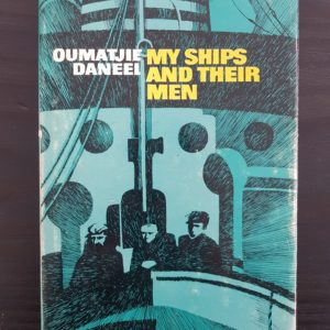 My_Ships_and_Their_Men_Oumatjie_Daneel