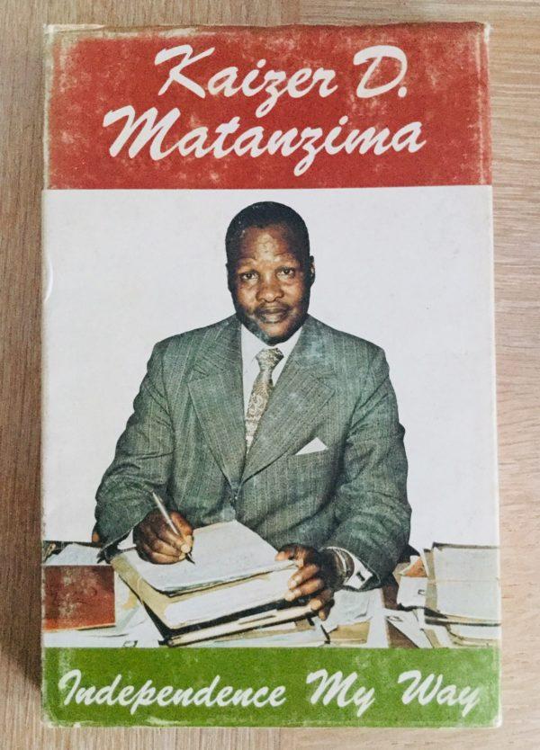 Independence_My_Way_Kaizer_Matanzima