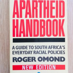 Apartheid_Handbook_South_Africa_Racial_Policies_Roger_Omond