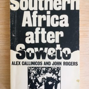 Southern_Africa_After_Soweto_Callinicos_Rogers