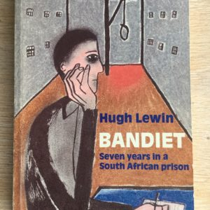 Bandiet_Seven_Years_Prison_Hugh_Lewin